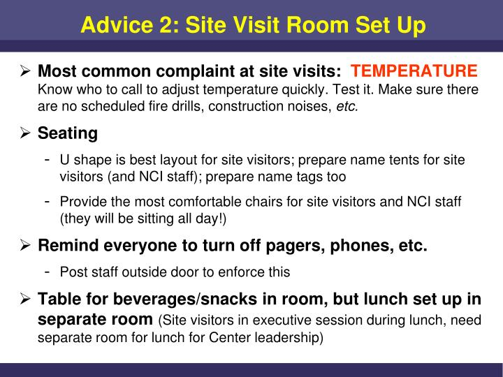 Advice 2: Site Visit Room Set Up