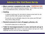 advice 2 site visit room set up1