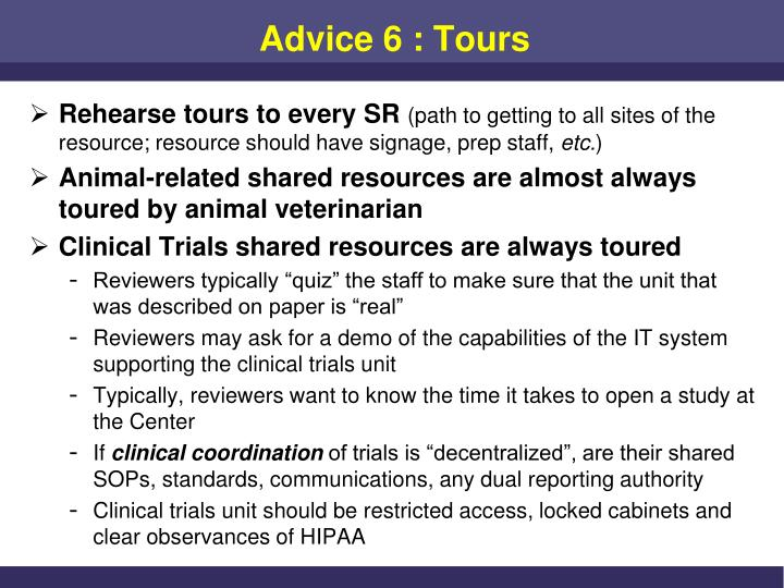 Advice 6 : Tours