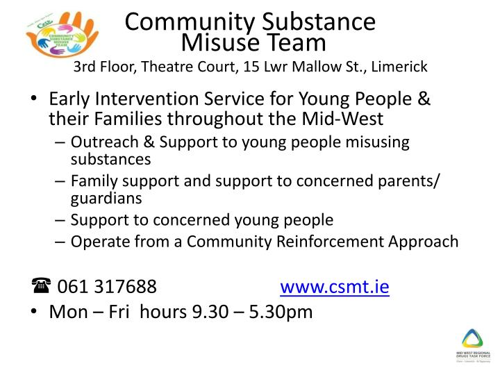 Community substance misuse team 3rd floor theatre court 15 lwr mallow st limerick