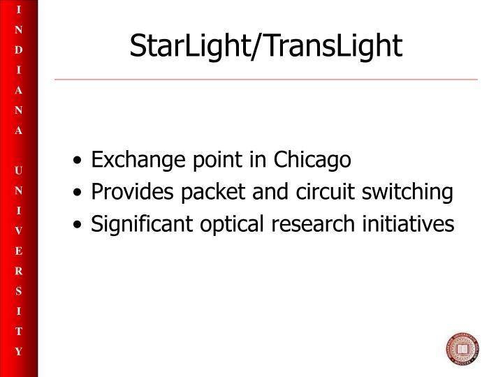 StarLight/TransLight