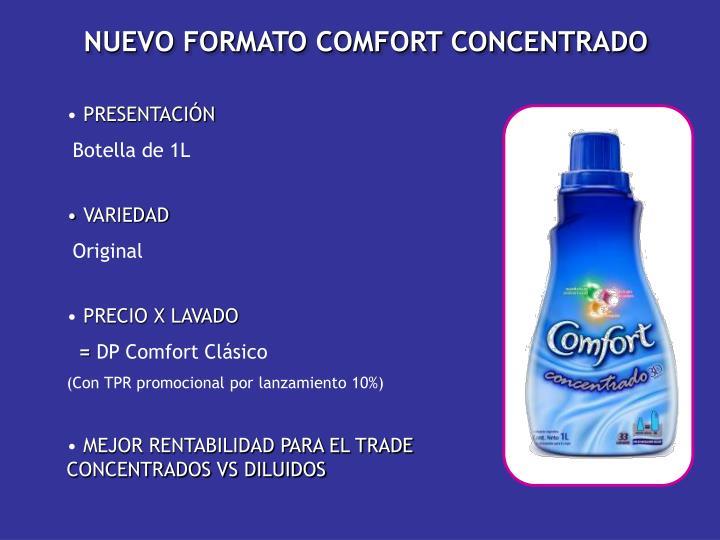 NUEVO FORMATO COMFORT CONCENTRADO