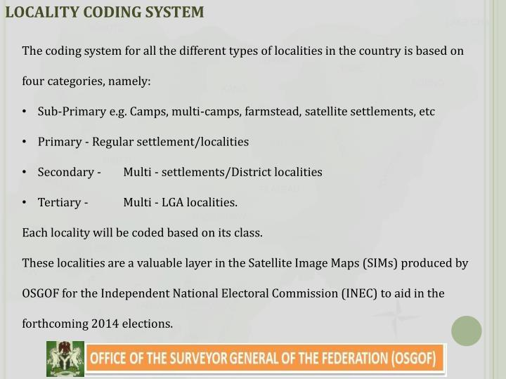 LOCALITY CODING SYSTEM