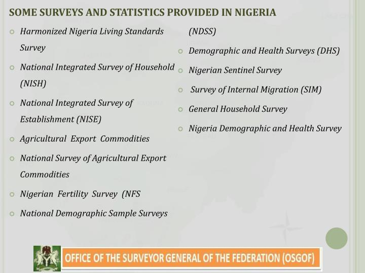 SOME SURVEYS AND STATISTICS PROVIDED IN NIGERIA