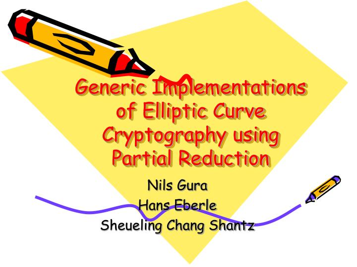 Generic Implementations of Elliptic Curve Cryptography using Partial Reduction