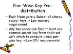pair wise key pre distribution