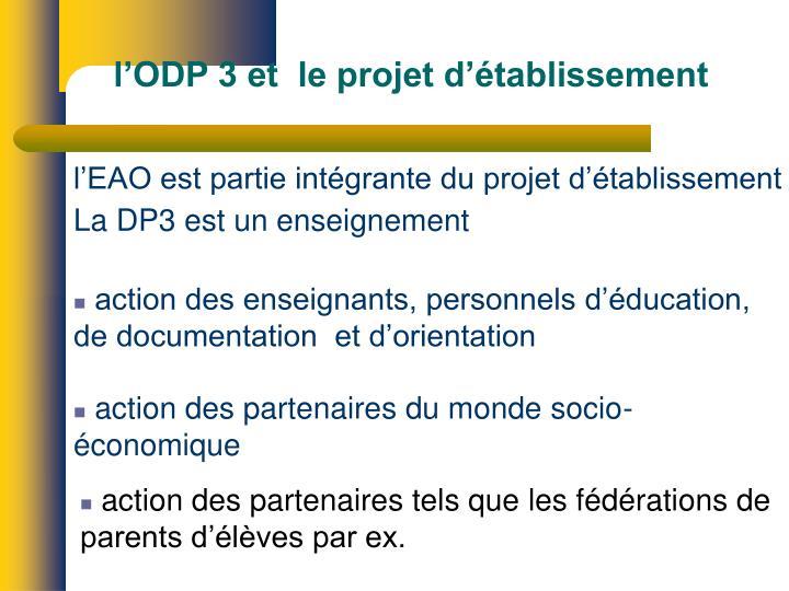 l'ODP 3 et  le projet d'établissement