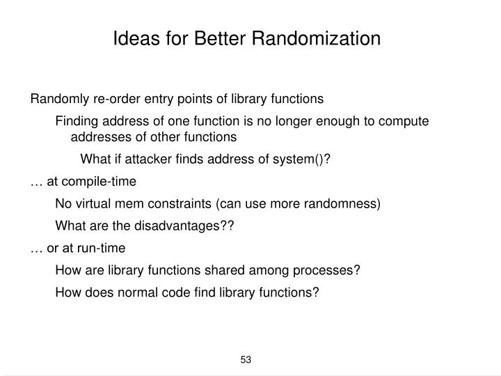 Ideas for Better Randomization
