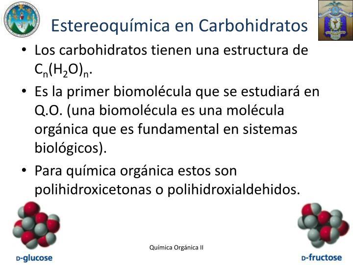 Estereoquímica en Carbohidratos