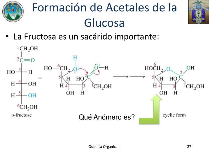 Formación de Acetales de la Glucosa