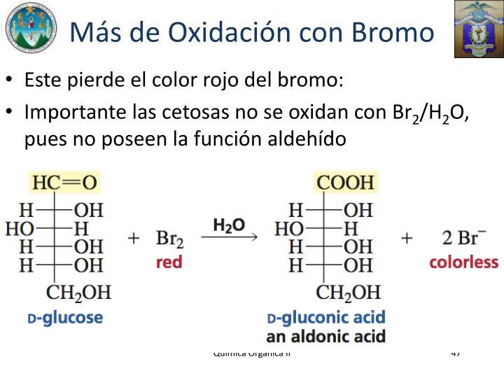 Más de Oxidación con Bromo