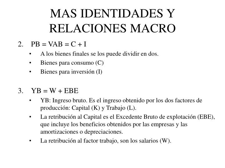 MAS IDENTIDADES Y RELACIONES MACRO