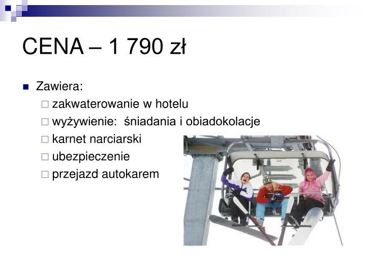 CENA – 1 790 zł