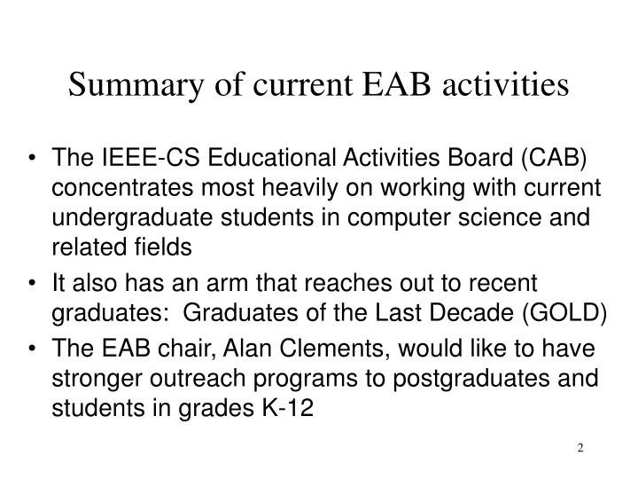 Summary of current EAB activities