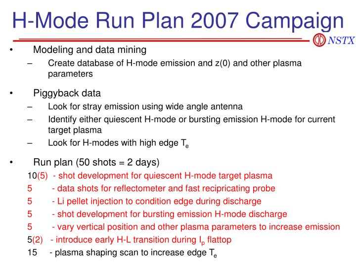 H-Mode Run Plan 2007 Campaign