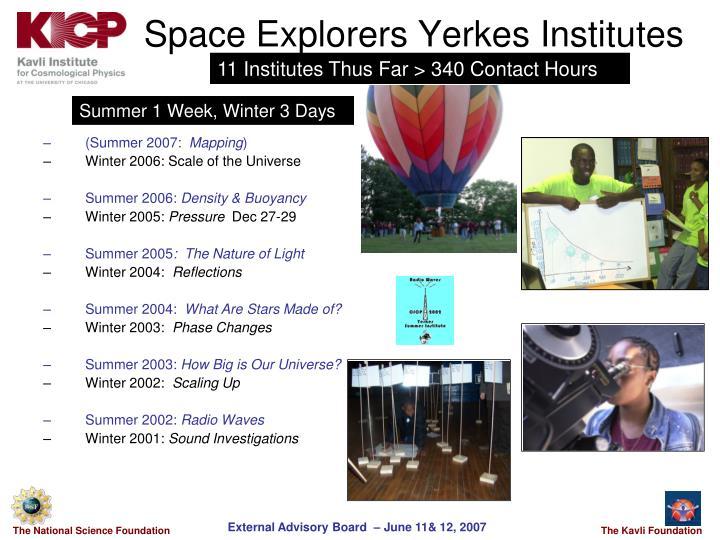 Space Explorers Yerkes Institutes