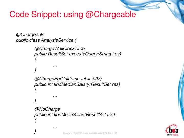 Code Snippet: using @Chargeable