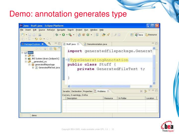 Demo: annotation generates type