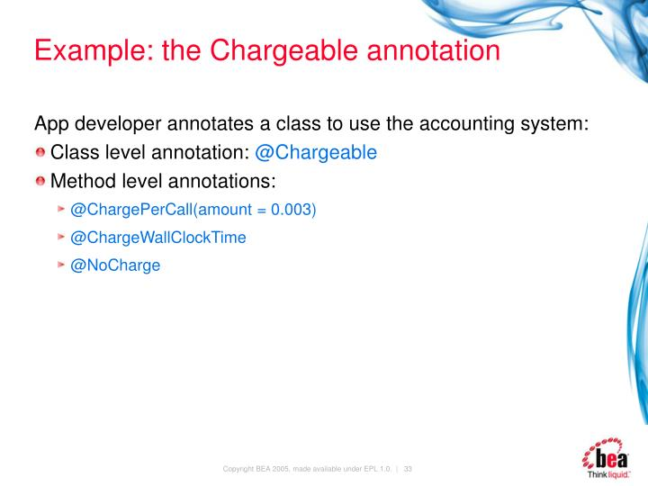 Example: the Chargeable annotation