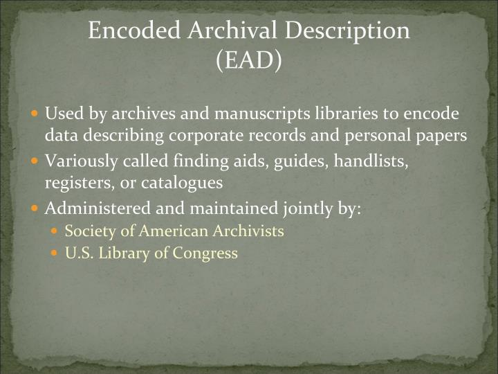 Encoded archival description ead