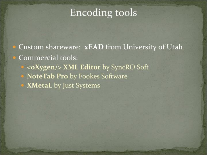 Encoding tools