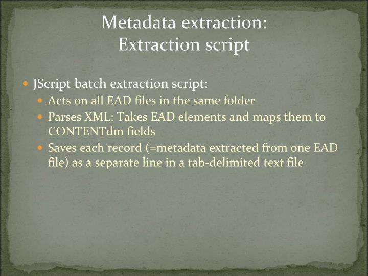 Metadata extraction: