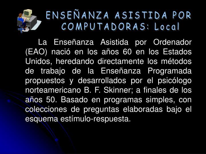 ENSEÑANZA ASISTIDA POR