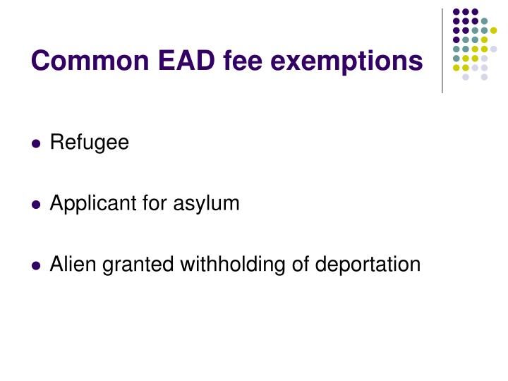 Common EAD fee exemptions