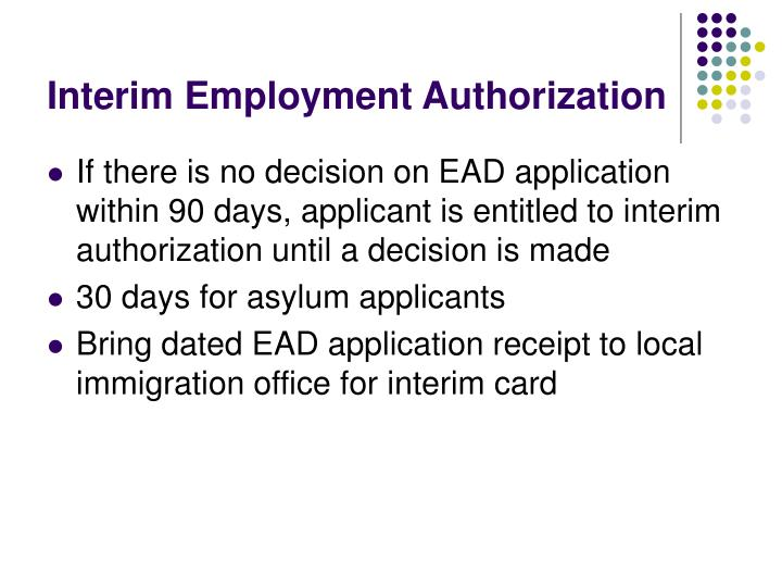 Interim Employment Authorization