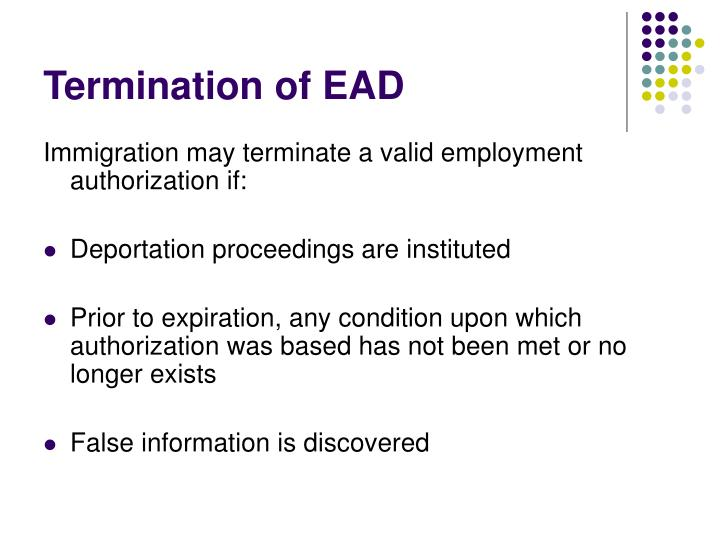 Termination of EAD