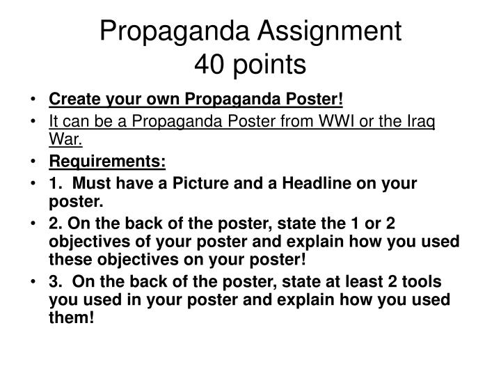 Propaganda assignment 40 points