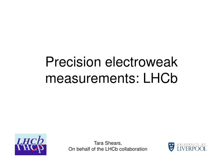 Precision electroweak measurements lhcb