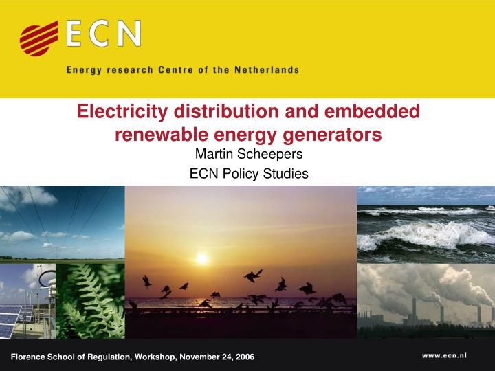 Electricity distribution and embedded renewable energy generators