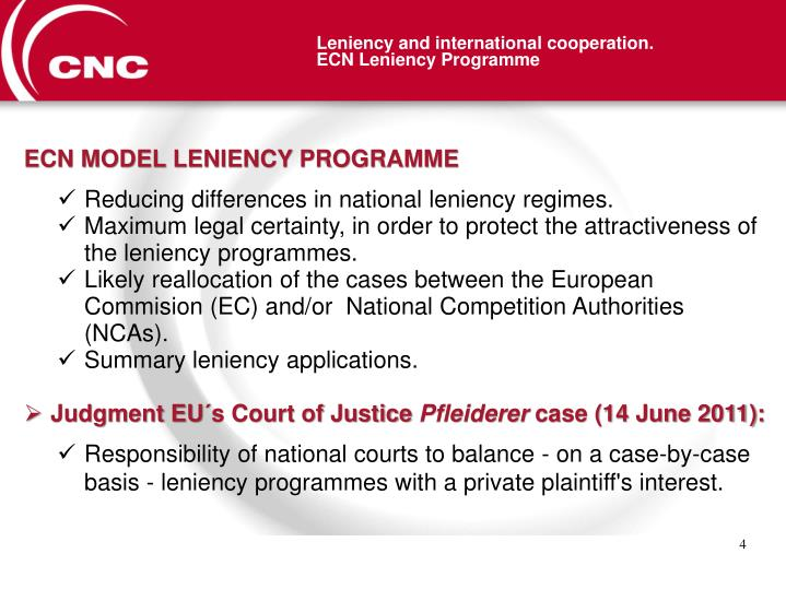 Leniency and international cooperation.