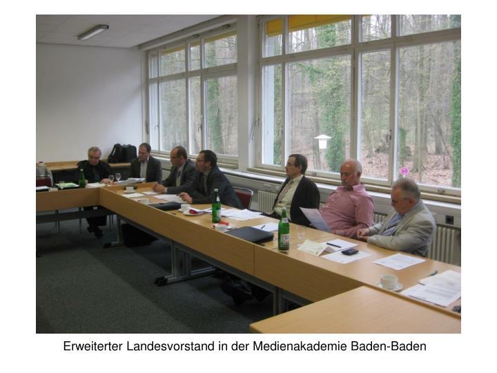Erweiterter Landesvorstand in der Medienakademie Baden-Baden