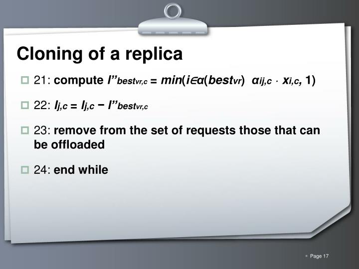 Cloning of a replica