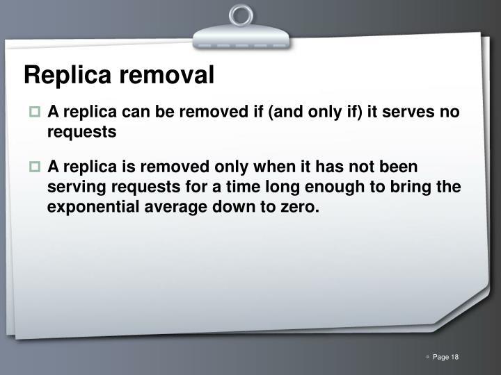 Replica removal
