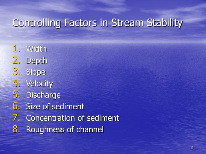 Controlling Factors in Stream Stability
