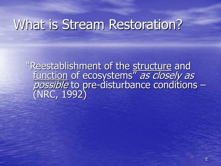 What is stream restoration