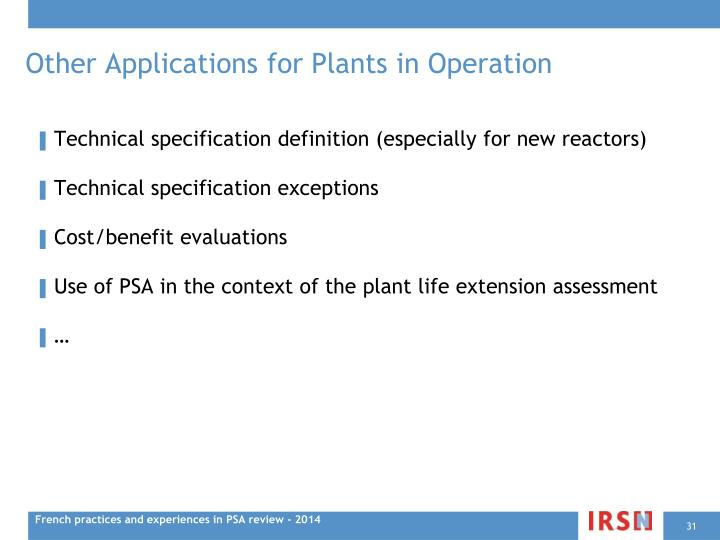 Other Applications for Plants in Operation