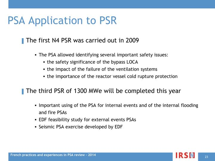 PSA Application to PSR
