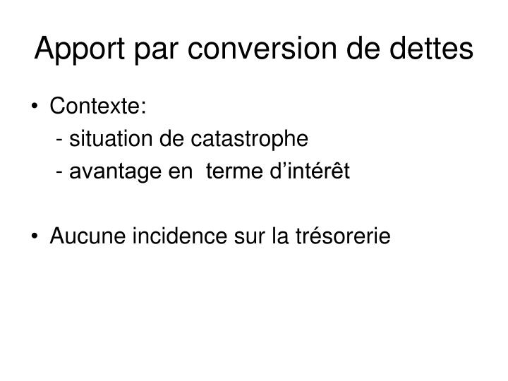 Apport par conversion de dettes