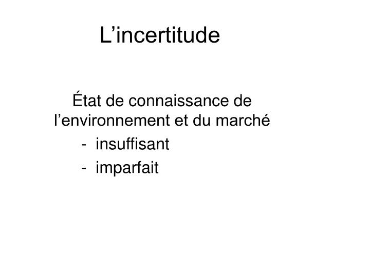 L'incertitude
