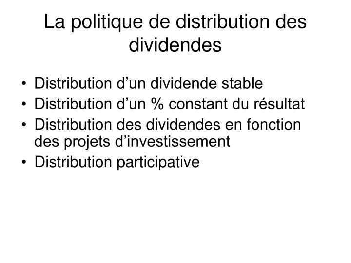 La politique de distribution des dividendes