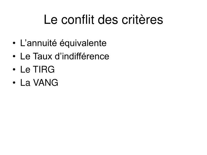 Le conflit des critères