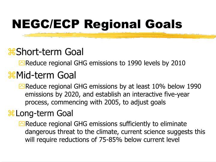 NEGC/ECP Regional Goals