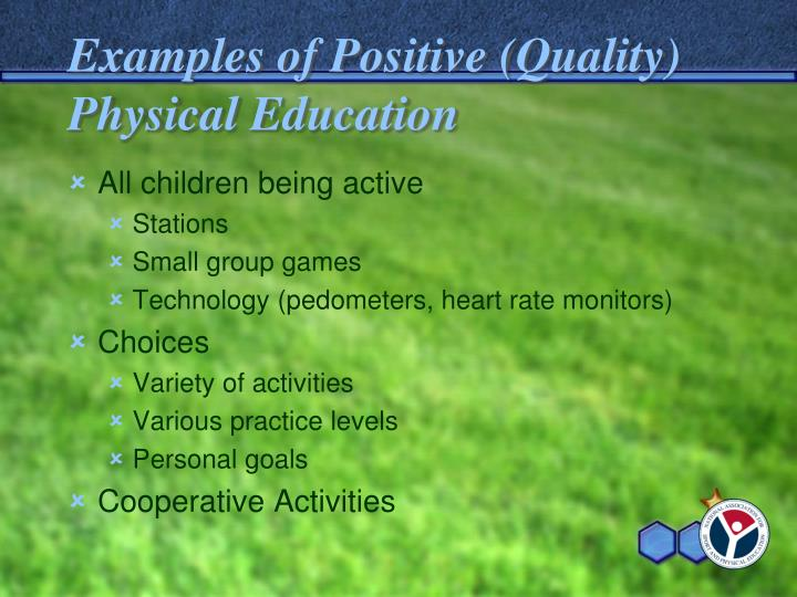 Examples of Positive (Quality) Physical Education
