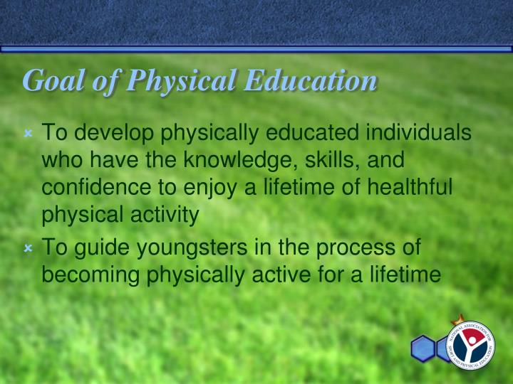 Goal of Physical Education