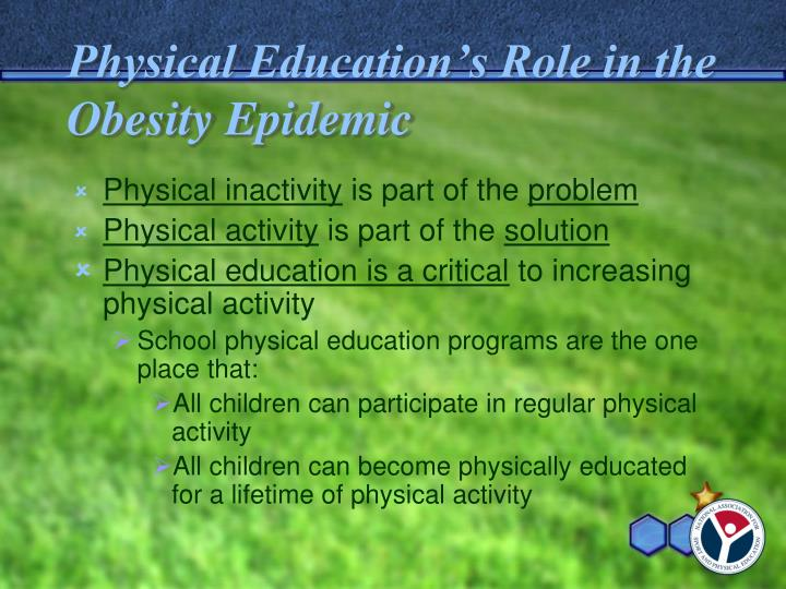 Physical Education's Role in the Obesity Epidemic