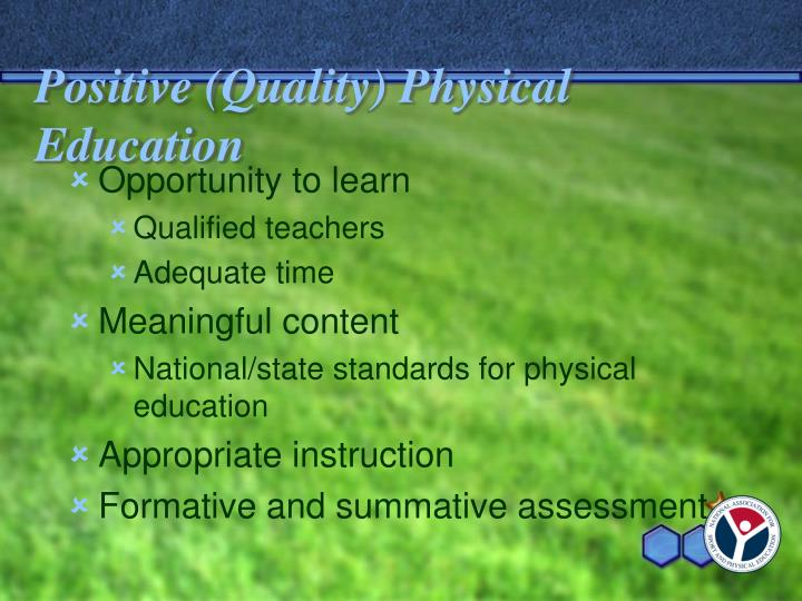Positive (Quality) Physical Education